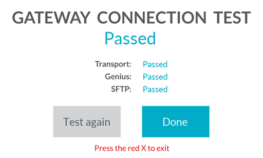 The Gateway Connection Test screen, which shows all tests as Passed.