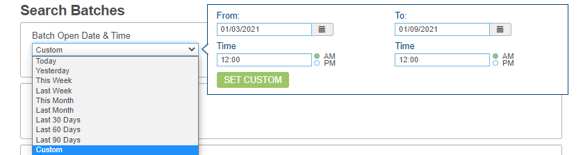 Custom search for batches by date and time.